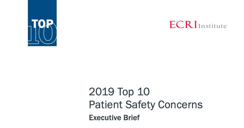 Las 10 principales preocupaciones de seguridad del paciente para 2019