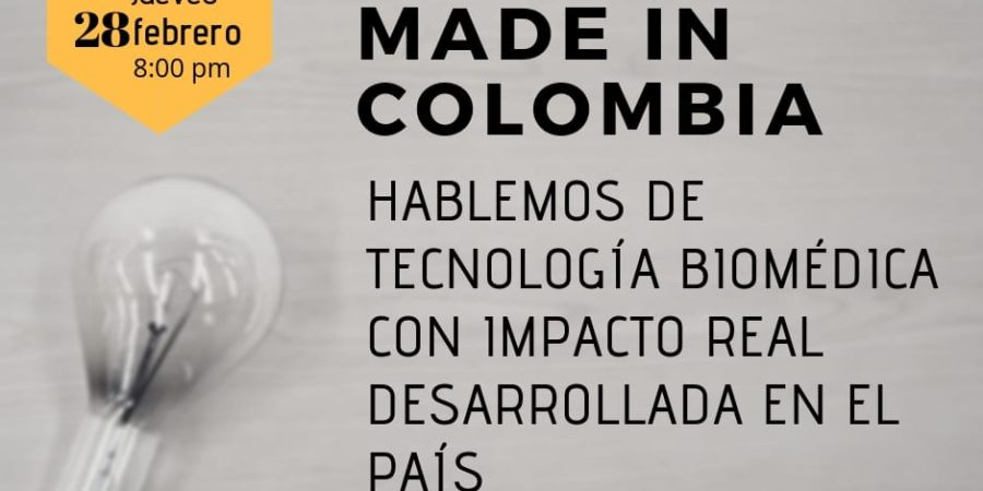 [VIDEO] : MADE IN COLOMBIA – TECNOLOGÍAS EN SALUD