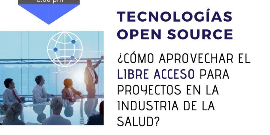 WEBINAR: INDUSTRIAS 4.0 EN SALUD – TECNOLOGÍAS OPEN SOURCE